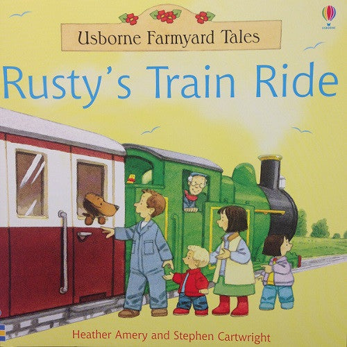 Farmyard Tales - Rusty's Train Ride