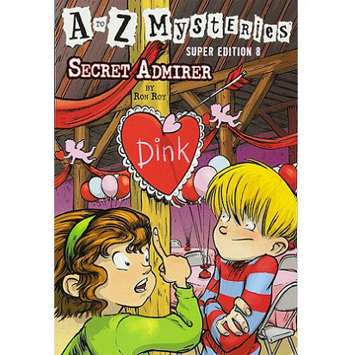 Secret Admirer (A to Z Mysteries #8)