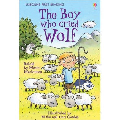 The Boy who Cried Wolf (First Reading level Two)