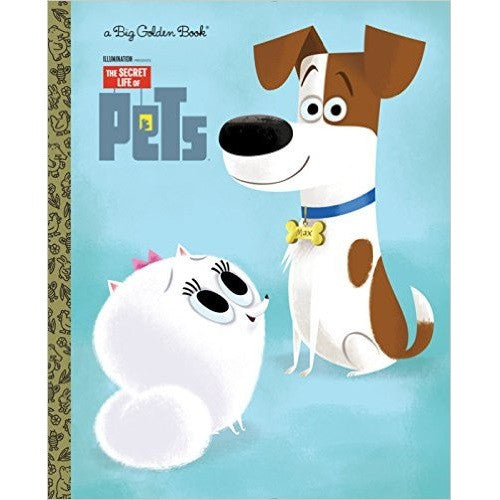 Secret Life of  Pets (Little Golden Book)