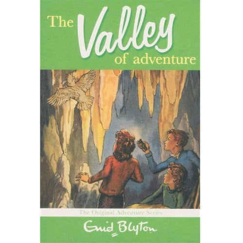 The Valley Of Adventure ~ Enid Blyton