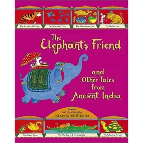 The Elephant's Friend and Other Tales from Ancient