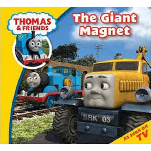 The Giant Magnet (Thomas & Friends)
