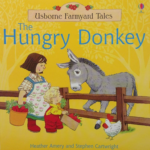 Farmyard Tales - The Hungry Donkey