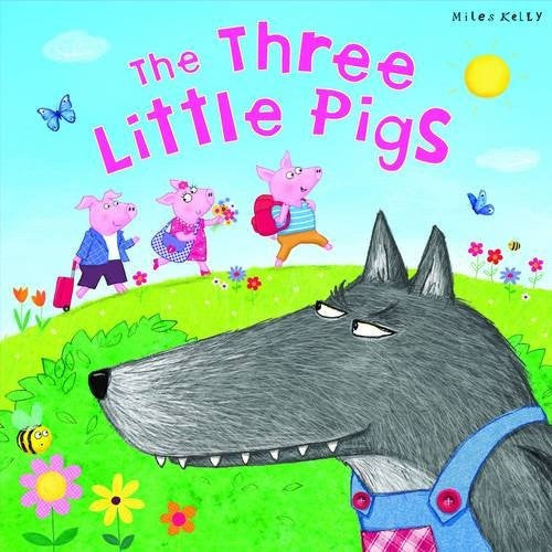 The Three Little Pigs (My Fairytale Time)