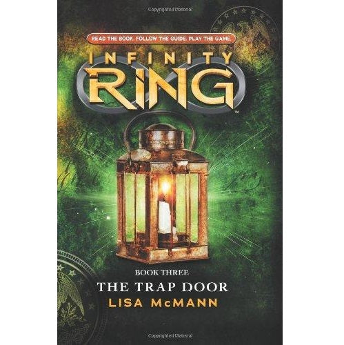 Infinity Ring (3) ~ The Trap Door