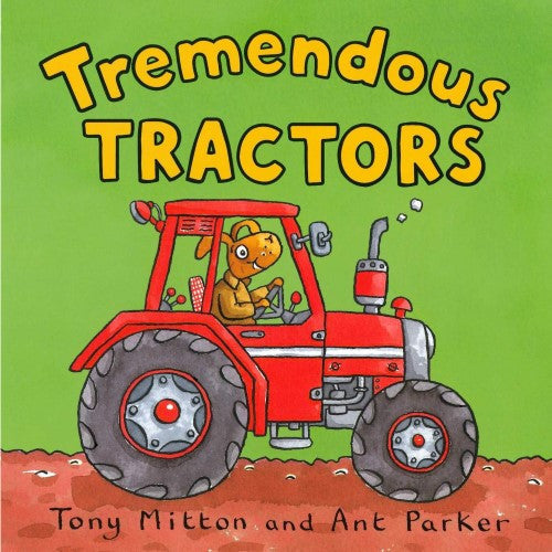 Amazing Machines - Tremendous Tractors