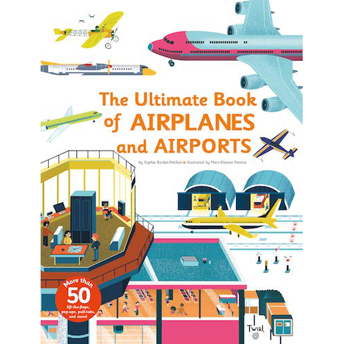 Ultimate Book of Airplanes & Airports
