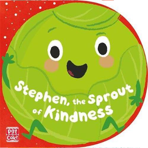 Stephen, the Sprout of Kindness