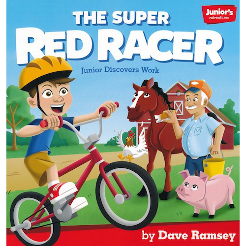 The Super Red Racer (Work ) (Teaching Kids How to Win with Money!)