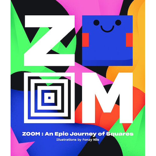 Zoom - An Epic Jouney through squares