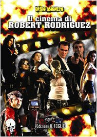 Il Cinema di Robert Rodriguez