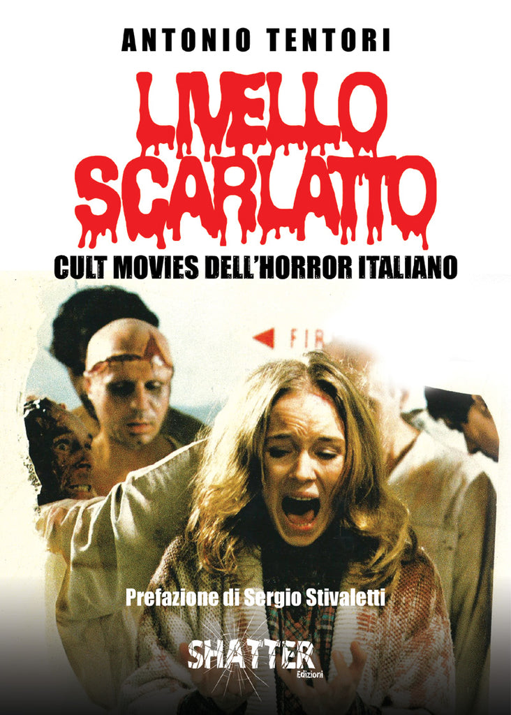 Livello Scarlatto - Cult Movies dell'Horror Italiano