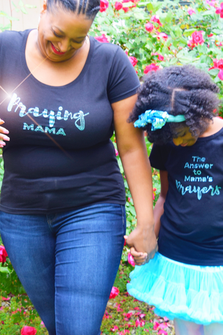 Mommy and Me Collection: Praying Mama Tee