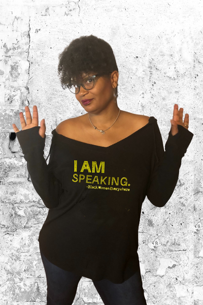I AM Speaking - Every Black Woman - Baby Doll Fitted Tee