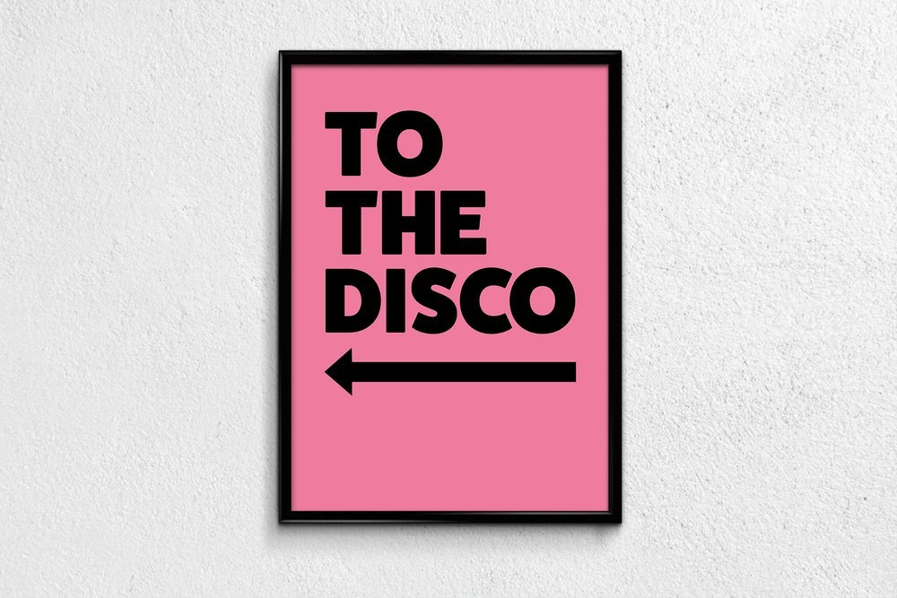 To The Disco pink print