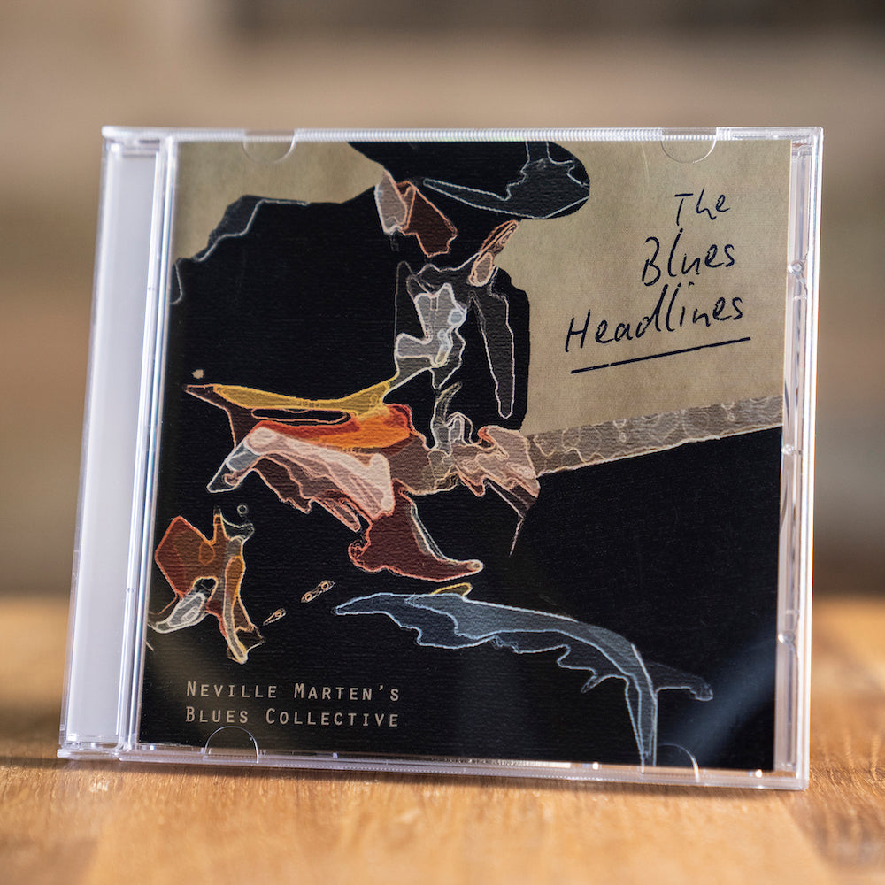 CD - The Blues Headlines by Neville Marten's Blues Collective
