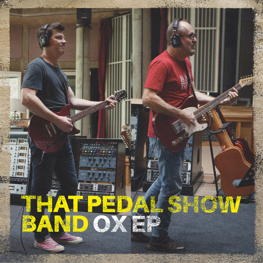 That Pedal Show Band - The OX EP