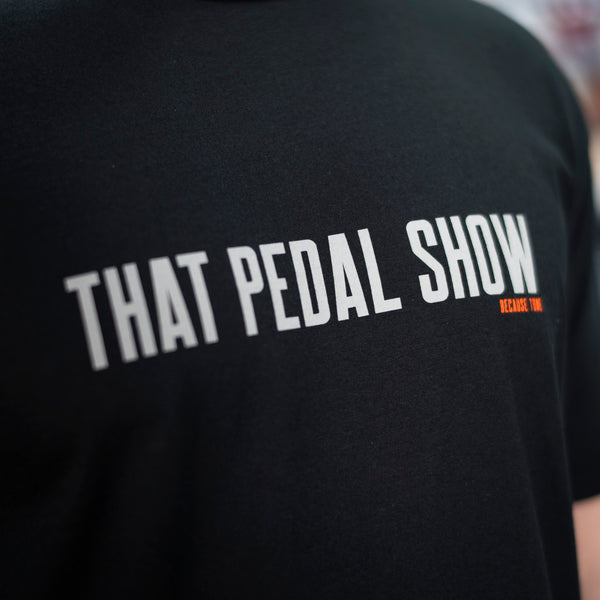NEW! That Pedal Show (Not) Anagram Special Edition T-Shirt