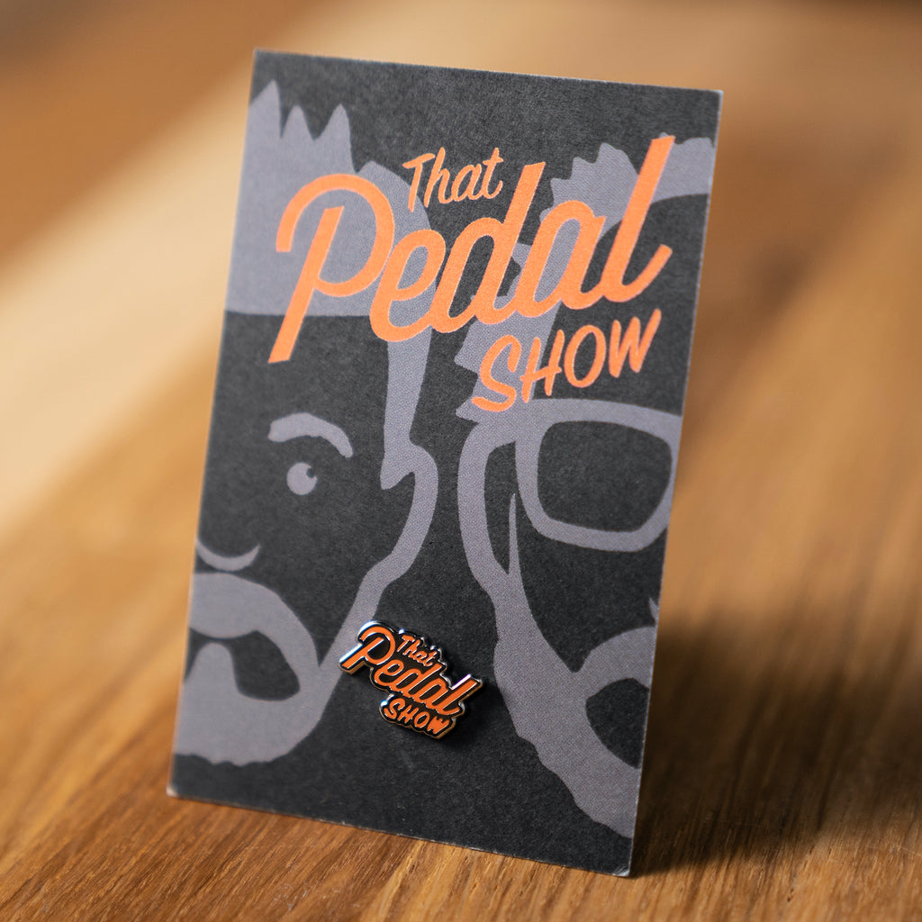 That Pedal Show Premium Enamel Pin Badge