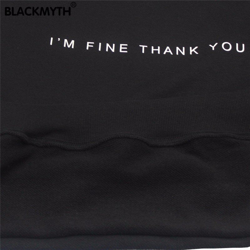 I'm Fine Thank You Pullover -  - Online Aesthetic Shop - 3