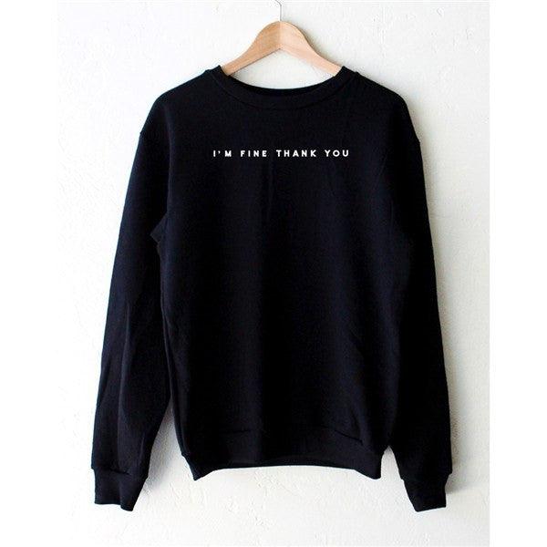 I'm Fine Thank You Pullover -  - Online Aesthetic Shop - 1