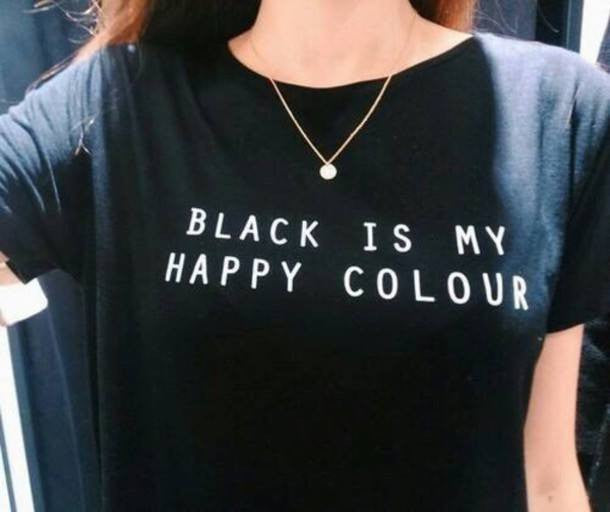 Black Is My Happy T-Shirt - Online Aesthetic -  Tumblr Kawaii Aesthetic Shop Fashion