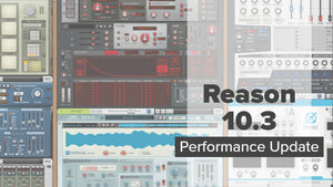 Reason 10.3 Update just dropped!