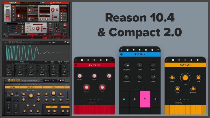 Reason 10.4 and Reason Compact 2.0 Updates