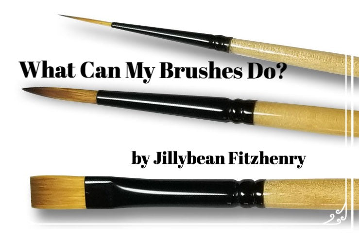 What Can My Brushes Do? by Jillybean Fitzhenry