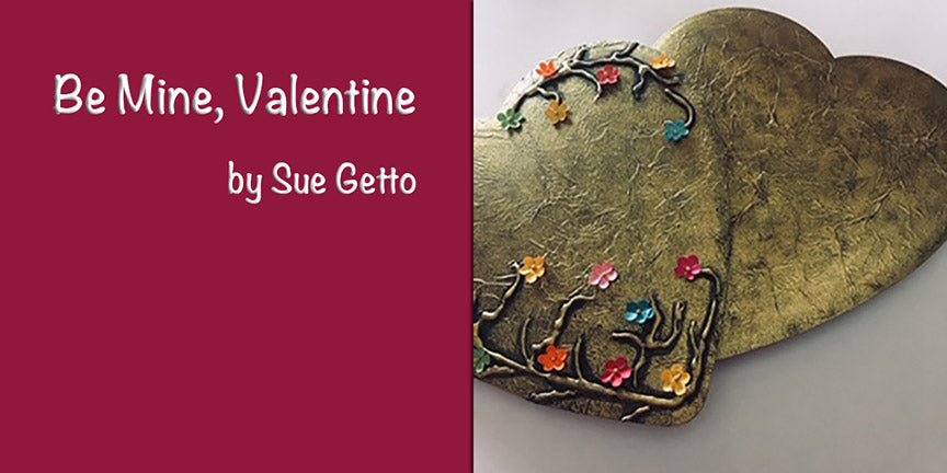 Be Mine, Valentine by Sue Getto