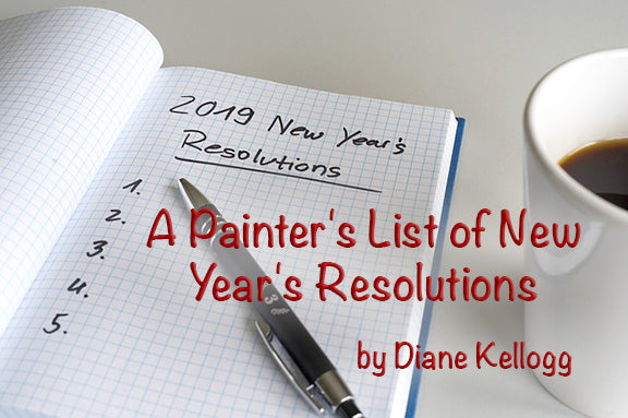 A Painter's List of New Year's Resolutions