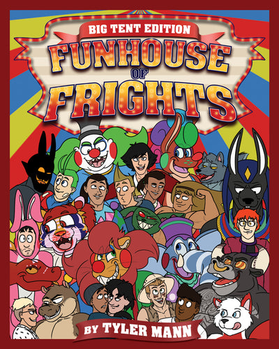 Funhouse Of Frights: Big Tent Edition