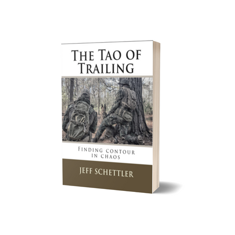 The Tao Of Trailing by Jeff Schettler