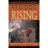 Red Dog Rising by Jeff Schettler