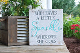 FREE SHIPPING!!!  She Leaves a Little Sparkle Wherever She Goes  I  Girl decor  I  nursery decor