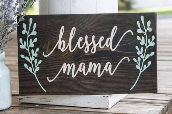 Blessed Mama wood sign I   Mother's Day gift  I   Mother's Day  I  Baby shower gift