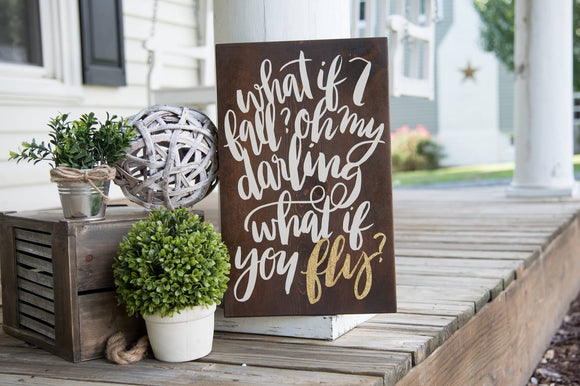 What if I fall wood sign  I  Nursery sign  I  Nursery decor  I  graduation gift  I  graduation