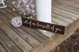 FREE U.S. SHIPPING!!!   All of me loves all of you Wood sign  I  weddings