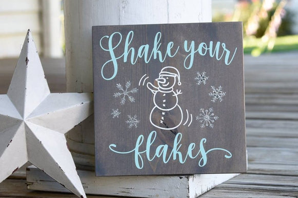 FREE SHIPPING!!!   Shake your flakes wood sign  I  snowman decor  I  snowman sign  I  Christmas decor