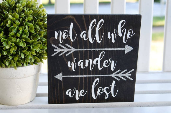 FREE U.S. SHIPPING!!!  Not all who wander are lost wood sign  I  Arrows