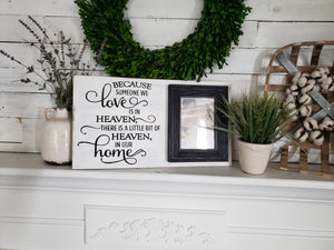 FREE U.S. SHIPPING!   Someone we love is in Heaven wood sign I memorial sign I memorial