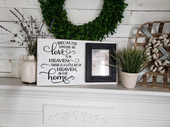 FREE SHIPPING!   Someone we love is in Heaven wood sign I memorial sign I memorial  I  In loving memory