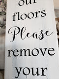 FREE U.S SHIPPING!!!  Since little fingers touch our floors wood sign  I  No shoes