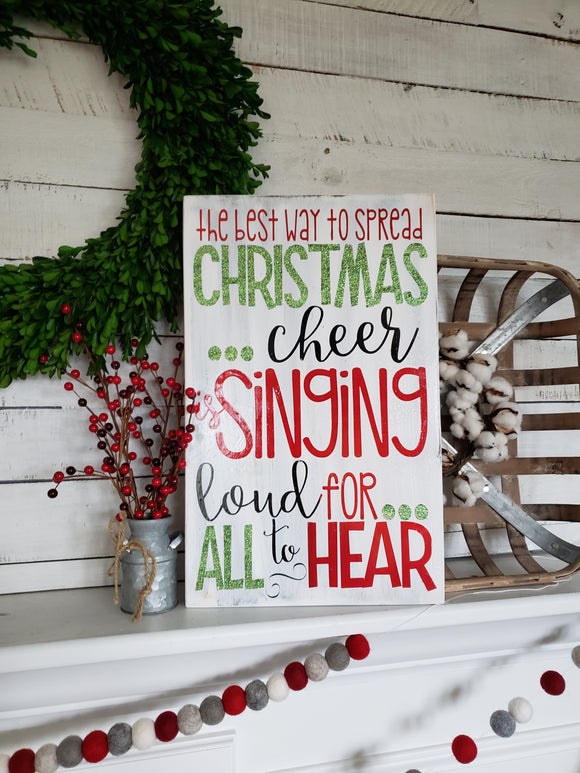 FREE SHIPPING!!!    Best way to spread Christmas cheer sign  I  Buddy the Elf  I  Christmas  I  Christmas decor