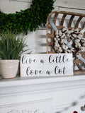 FREE U.S. SHIPPING!!!  Live a little, love a lot  I  Wood decor  I  wall art