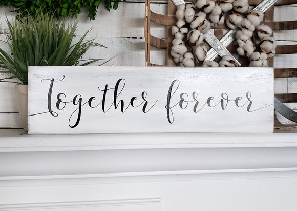 FREE SHIPPING!!!    Wedding sign I  together forever  I  engagement  I wooden wedding sign  I  wood signs