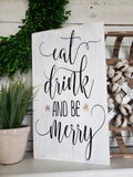 FREE U.S. SHIPPING!!!   Eat Drink and be Merry sign  I  Christmas  I  Christmas decor