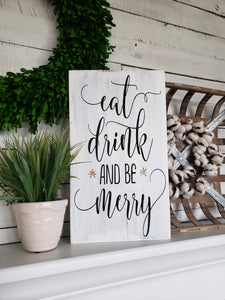 FREE SHIPPING!!!   Eat Drink and be Merry sign  I  Christmas  I  Christmas decor  I  Christmas sign