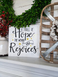 FREE SHIPPING!!!   Thrill of hope the weary world rejoices sign  I Christmas  I Christmas decor  I  Christmas sign
